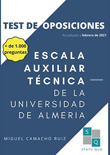 ESCALA AUXILIAR TÉCNICA DE LA UNIVERSIDAD DE ALMERIA: TEST DE OPOSICIONES