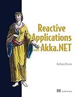 Reactive Applications with Akka.NET