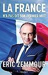 La France n'a pas dit son dernier mot par Zemmour