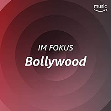 Im Fokus: Bollywood
