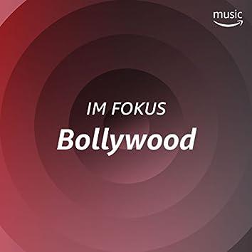 Im Fokus: Bollywood