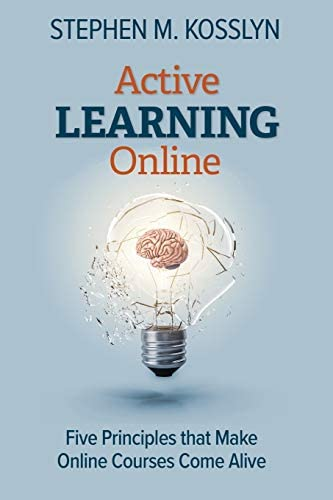 Active Learning Online Five Principles that Make Online Courses Come Alive product image