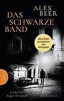 Das schwarze Band: Ein Fall fuer August Emmerich - Kriminalroman - Nominiert fuer den Crime Cologne Award 2021