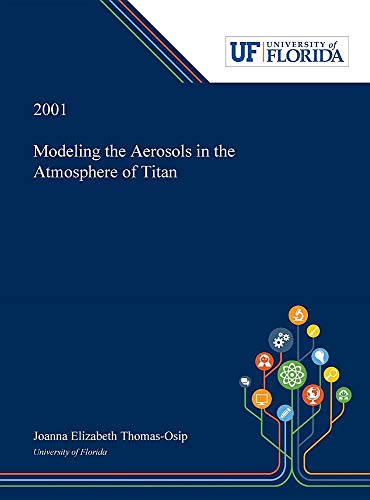 Modeling the Aerosols in the Atmosphere of Titan