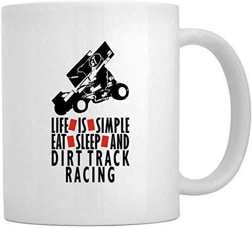 Life is Simple EAT, Sleep Dirt Track Racing Mug