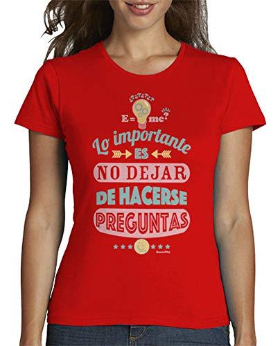 latostadora - Camiseta Lo Importante Es para Mujer Rojo L