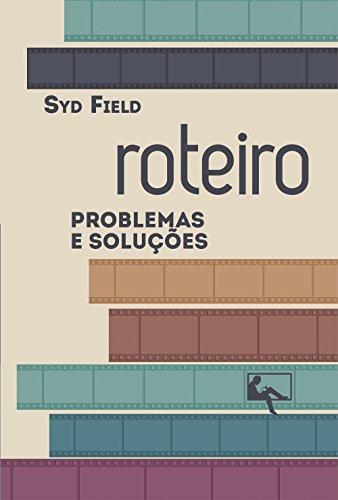 Roteiro: problemas e soluções