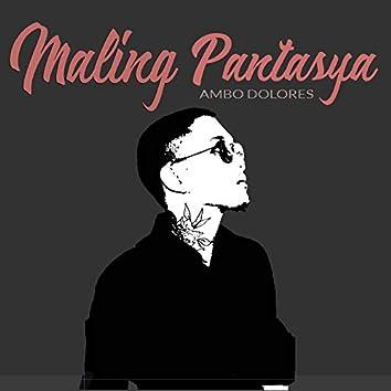 Maling Pantasya (Acoustic)