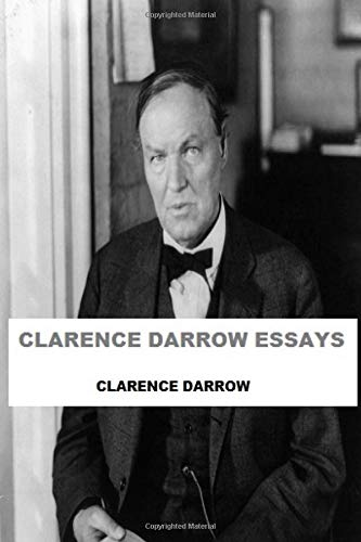 Clarence Darrow Essays