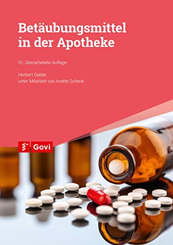 Betäubungsmittel in der Apotheke (Govi)
