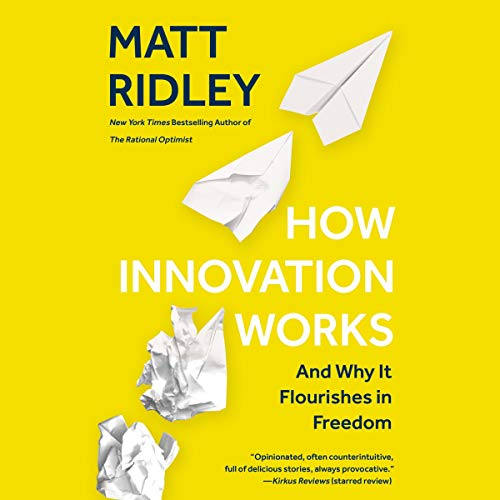 How Innovation Works Audiobook By Matt Ridley cover art