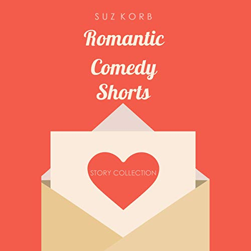 Romantic Comedy Shorts audiobook cover art