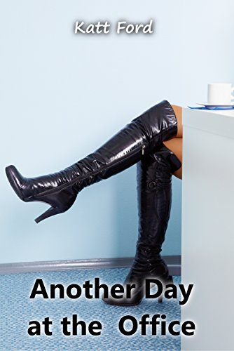 Another Day at the Office (Office Sluts Book 19) (English Edition)