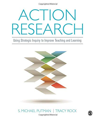 Compare Textbook Prices for Action Research: Using Strategic Inquiry to Improve Teaching and Learning NULL 1 Edition ISBN 9781506307985 by Putman, S. Michael,Rock, Tracy C.