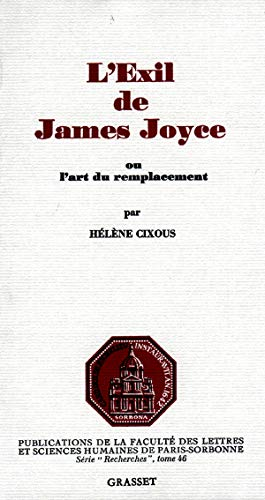 L'éxil de James Joyce: ou l'art du remplacement