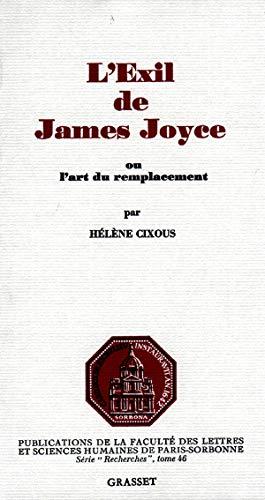 L'éxil de James Joyce: ou l'art du remplacement