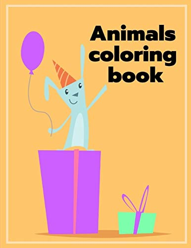 Animals Coloring Book: Funny Image for special occasion age 2-5, special design from Professsional Artist (home education, Band 7)