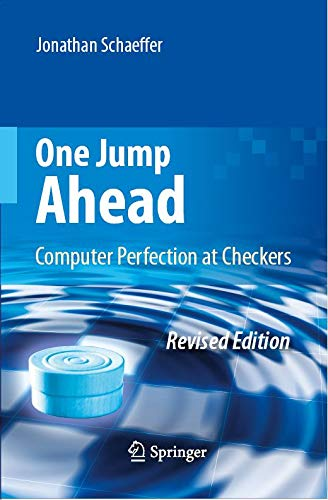 One Jump Ahead: Computer Perfection at Checkers (English Edition)