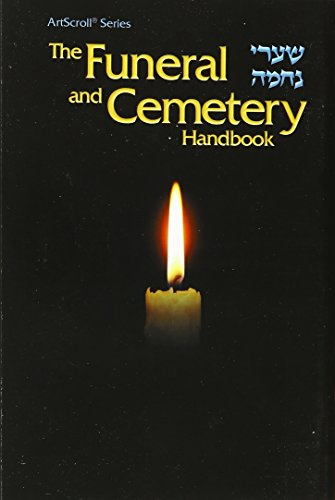 The funeral and cemetery handbook =: [Shaʹare neḥamah] (The...