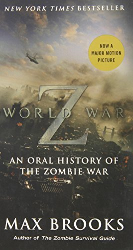 Image of World War Z (Mass Market Movie Tie-In Edition): An Oral History of the Zombie War