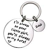 LParkin pères Porte-clés–I serez Toujours Votre Petite Fille. You Will Always be My Hero Porte-clés, en Acier Inoxydable