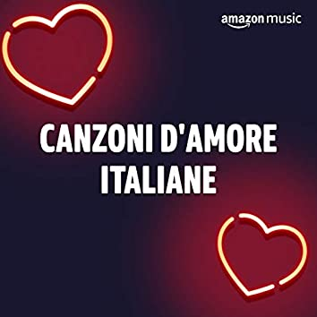 Canzoni d'amore italiane