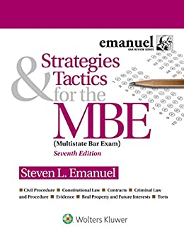 Strategies & Tactics for the MBE (Bar Review) by [Steven Emanuel]