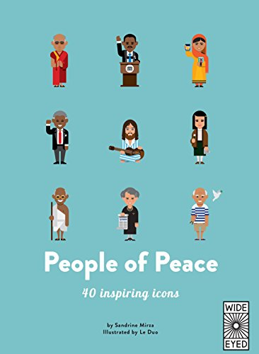 People of Peace: Meet 40 amazing activists: 1 (40 Inspiring Icons)