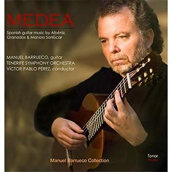 Medea: Spanish Guitar Music By Albeniz, Granados and Manolo Sanlucar