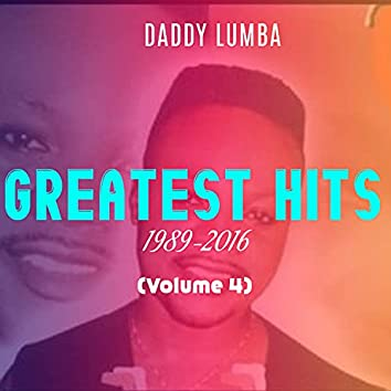 Greatest Hits (1989 - 2016) (Volume 4)