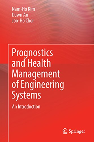 Prognostics and Health Management of Engineering Systems: An Introduction (English Edition)