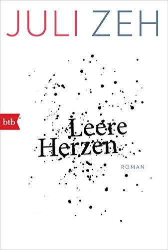 Leere Herzen: Roman (btb Taschenbücher, 71838)