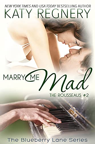 Marry Me Mad, 13: The Rousseaus #2