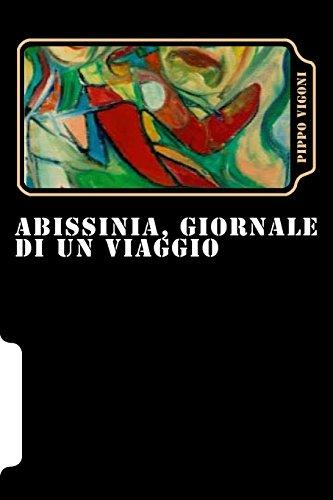 Abissinia, Giornale di un Viaggio (Italian Edition)