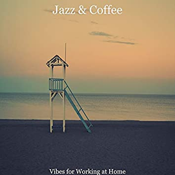 Vibes for Working at Home