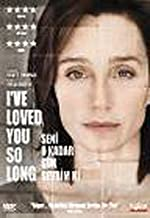I Loved You So Long - Seni O Kadar Cok Sevdim Ki