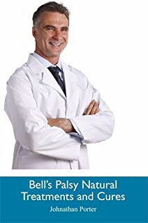 Bell's Palsy Natural Treatments and Cures