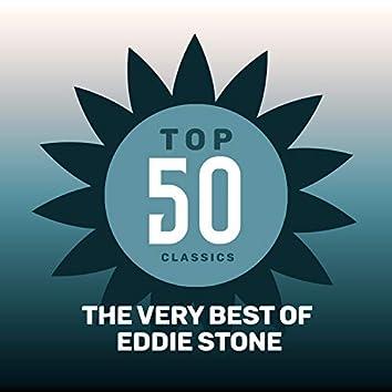 Top 50 Classics - The Very Best of Eddie Stone