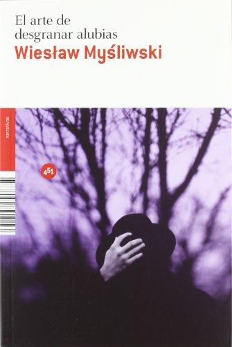 El Arte De Desgranar Alubias descarga pdf epub mobi fb2