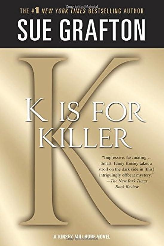 バイナリペレグリネーション開いたK Is for Killer (Kinsey Millhone Mystery)