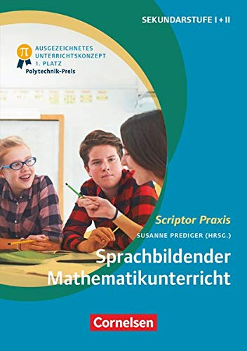 Scriptor Praxis: Sprachbildender Mathematikunterricht: Ein forschungsbasiertes Praxisbuch. Buch