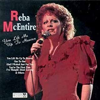 You Lift Me Up to Heaven by Mcentire, Reba (1992-04-28)