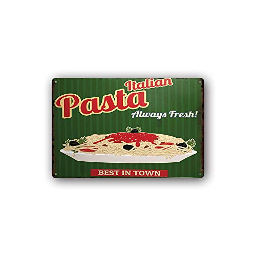 Modern Vintage Metal Tin Signs Italian Pasta Always Fresh ! Wall Plaque Poster Cafe Bar Pub Beer Club Wall Home Decor 8x12 inches