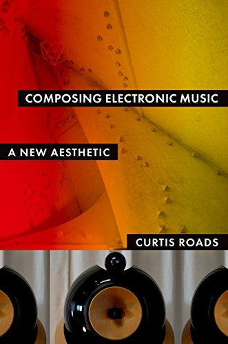 Composing Electronic Music: A Ne...