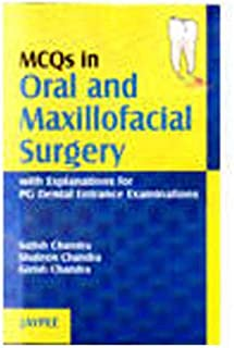 MCQ in Oral and Maxillofacial Surgery with Explanations