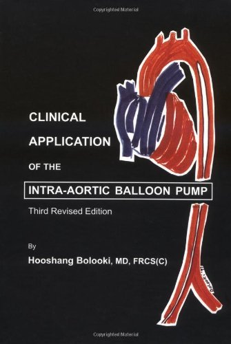 Clinical Application of Intra-Aortic Balloon Pump (English Edition)