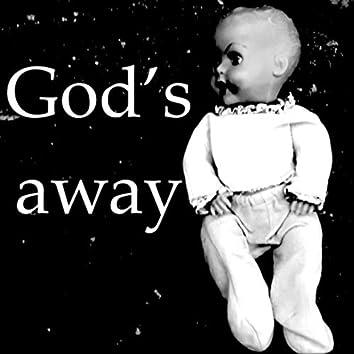 God's Away
