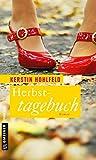 Herbsttagebuch: Roman (Schneiderin Rosa Redlich)