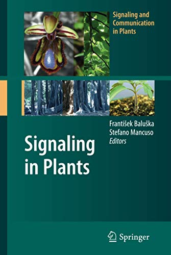 Signaling in Plants (Signaling and Communication in Plants)