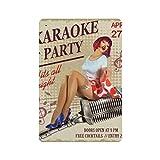 Cartel vintage de karaoke sexy cartel de cartel de pared de hojalata cartel de pared de metal de hierro decoración de pared de aluminio placa decoración Cafe Bar 20x30cm